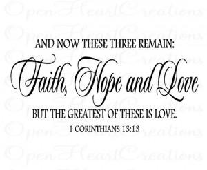 Christian Vinyl Wall Decal - Faith Hope Love Corinthians 13 - Love ...