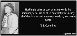 nothing is quite as easy as using words like somebody else. We all of ...