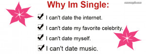 Single Sayings For Facebook Why i'm single facebook cover