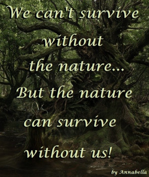 Posted Under Nature Quotes Other Inspirational Quotes About Outdoors