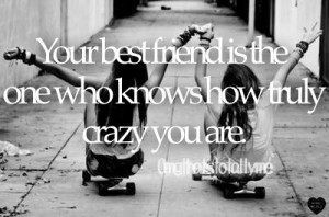 Crazy Best Friend Quotes Tumblr And Sayings For Girls Funny Taglog For ...
