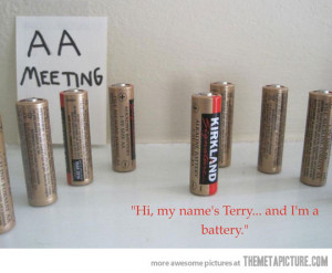funny AA meeting batteries