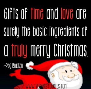 Christmas Gifts of Time and Love quotes with picture