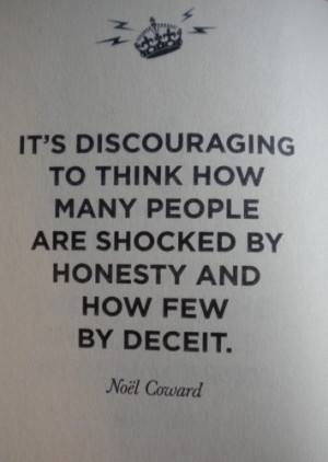 Quotes About Truth And Honesty Quote of the day:
