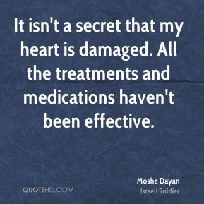 It isn't a secret that my heart is damaged. All the treatments and ...