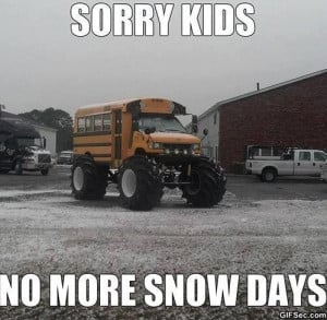 Funny-No-more-snow-days.jpg