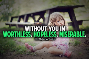 ... : Depression Quotes , I'm Worthless Quotes Tumblr , I'm Ugly Quotes
