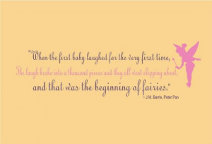 Peter Pan and Tinkerbell Fairy Quote - And that was the beginning of ...