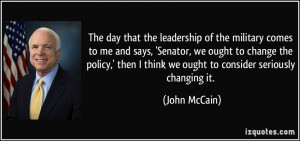 Military Leadership Quotes The day that the leadership of