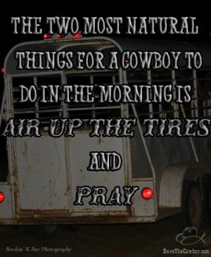 ... in life as a cowboy's horse trailer would without an air compressor