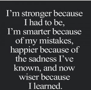 happiness, mistakes, quotes, sadness, smart, strength