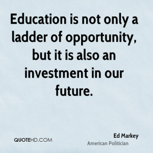 Ed Markey Education Quotes