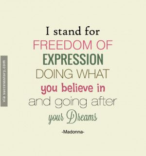 stand for freedom of expression doing what you believe in and ...