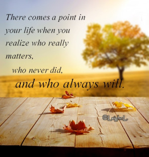 you realize who matters quotes quotesgram