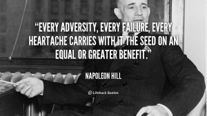 quote-Napoleon-Hill-every-adversity-every-failure-every-heartache ...
