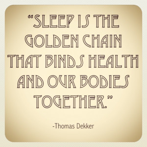 sleep is the golden chain quote