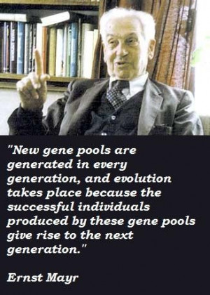 Ernst mayr famous quotes 5