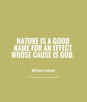 God Quotes Nature Quotes William Cowper Quotes