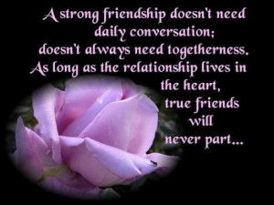 ... Strong Friendship Doesn't Need Daily Conversation ~ Friendship Quote