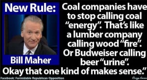 Bill Maher! quote.