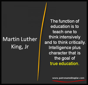 QUOTES ABOUT EDUCATION Martin Luther King