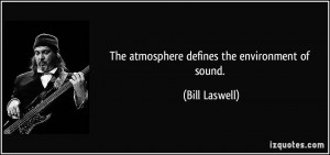 More Bill Laswell Quotes