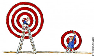 ... setting our aim too high and falling short; but in setting our aim too