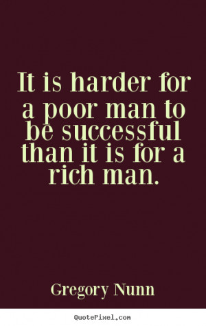 Go Back > Pix For > Rich Vs Poor Quotes