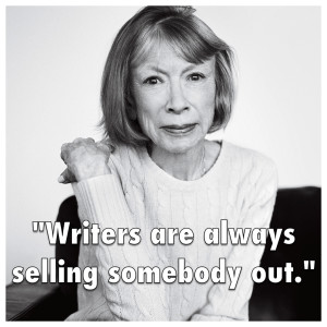joan-didion-selling-somebody-out-e1417714781401.png
