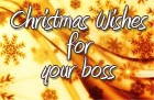 christmas datum 04 12 2013 christmas wishes for your boss