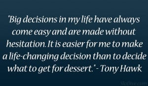 Tony Hawk Quote