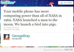 Your mobile phone has more computing power than all of NASA in 1969 ...