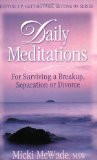 Daily Meditations for Surviving a Breakup, Separation or Divorce ...