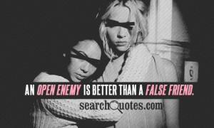 Quotes About Bad Friends Enemies http://www.searchquotes.com/quotation ...