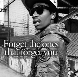 Wiz Khalifa Forgetting Quote Picture