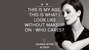 Julianne-Moore-Beauty-Quote.jpg