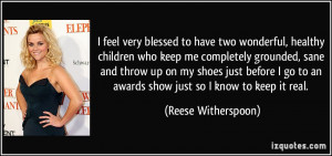 quote-i-feel-very-blessed-to-have-two-wonderful-healthy-children-who ...