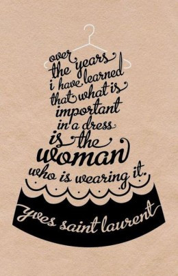 ... that what is importtant in a dess is the woman who is wearing it. YLS
