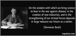 More Vannevar Bush Quotes