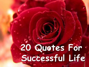 20 Quotes For Successful Life