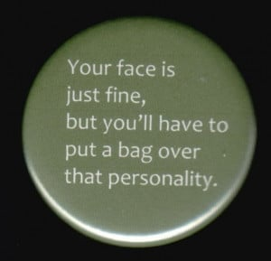 Your Face is Just Fine Quote Note