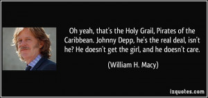 William H Macy Quotes