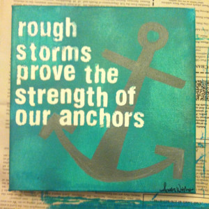 the strength of our anchors