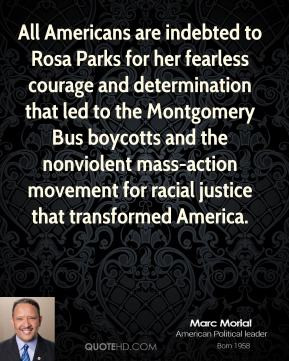 Marc Morial - All Americans are indebted to Rosa Parks for her ...