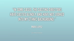 In some cases, the casting directors have casted blindly and have not ...