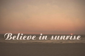 ... quotations cursive image quotes typography beach sunset sunrise