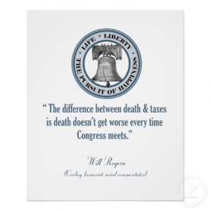 will rogers qoutes | Will Rogers Quote (Death & Taxes) Print from ...