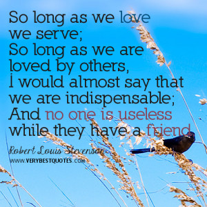 So long as we love we serve quotes, kindness quotes