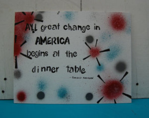 All Great Change In America Begins At The Dinner Table