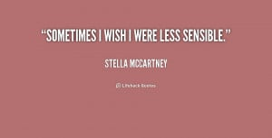 ... -Stella-McCartney-sometimes-i-wish-i-were-less-sensible-202103_1.png